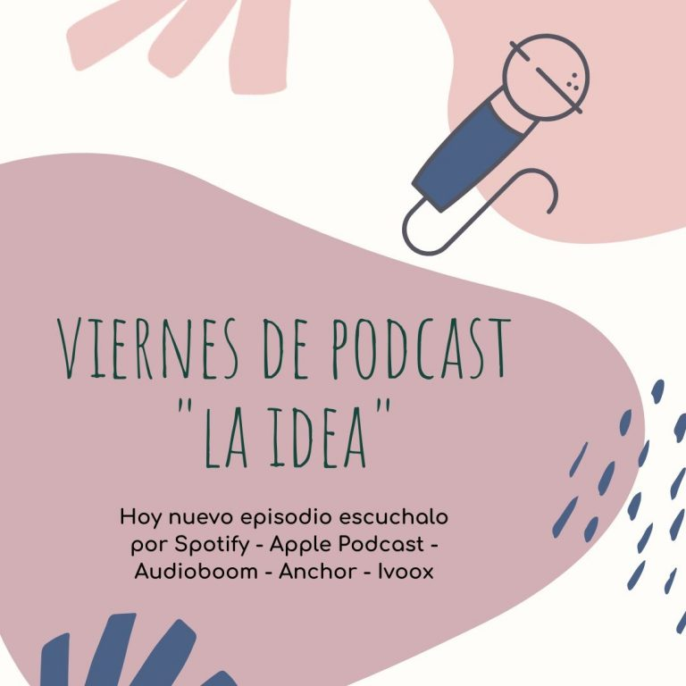 PODCAST  «La idea»